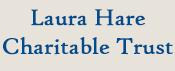 Laura Hare Charitable Trust